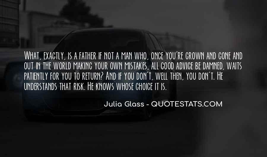 Man Who Waits Quotes #364128