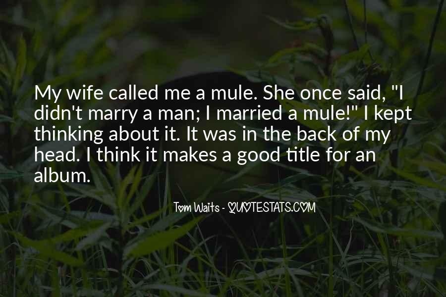 Man Who Waits Quotes #948520