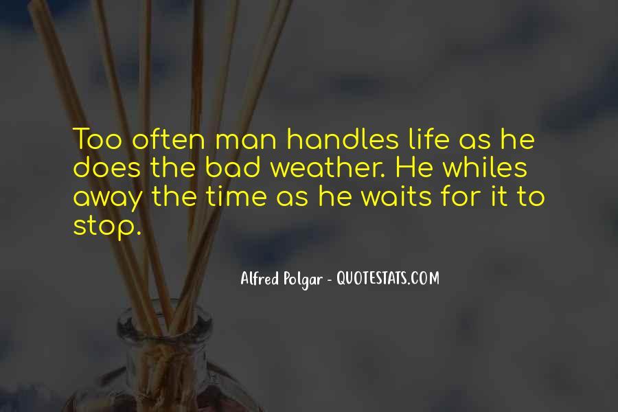 Man Who Waits Quotes #988565