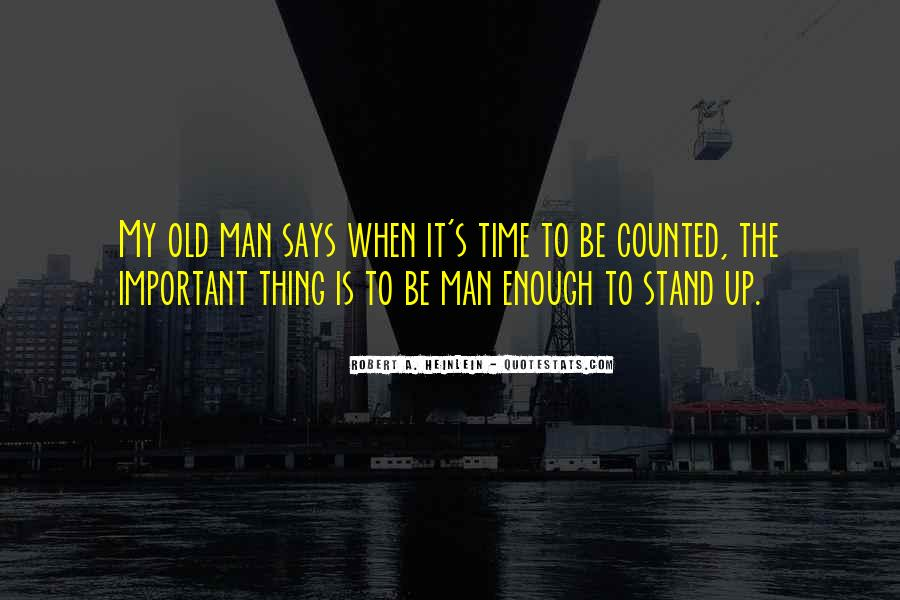 Man's Man Quotes #8783