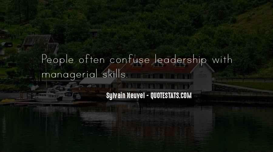 Managerial Skills Quotes #573423