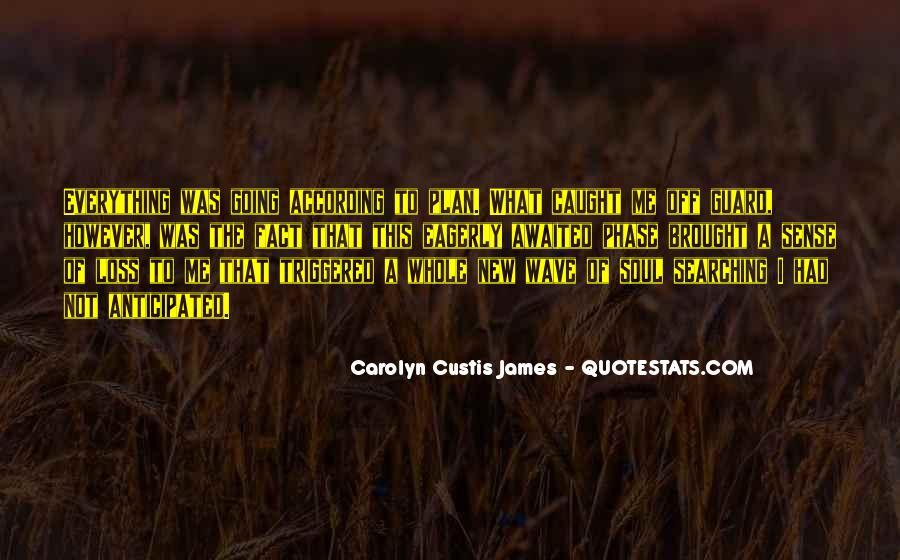Quotes About Custis #934884