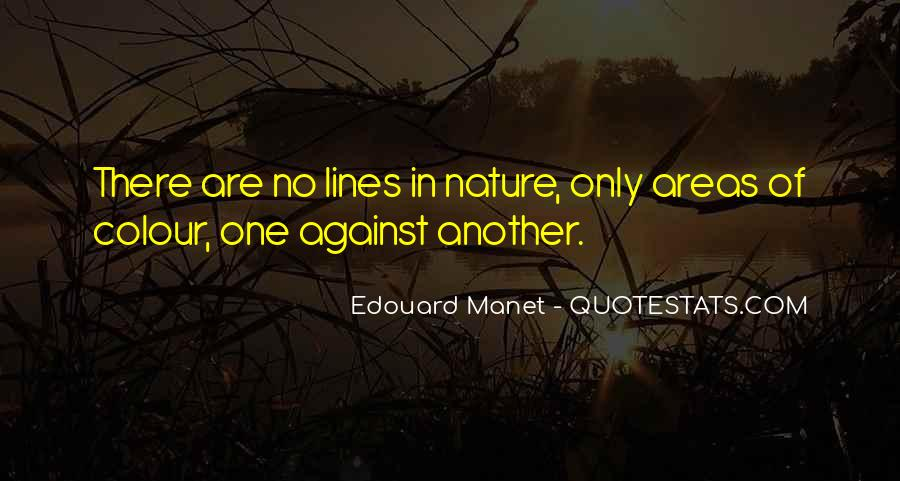 Manet Edouard Quotes #1143181