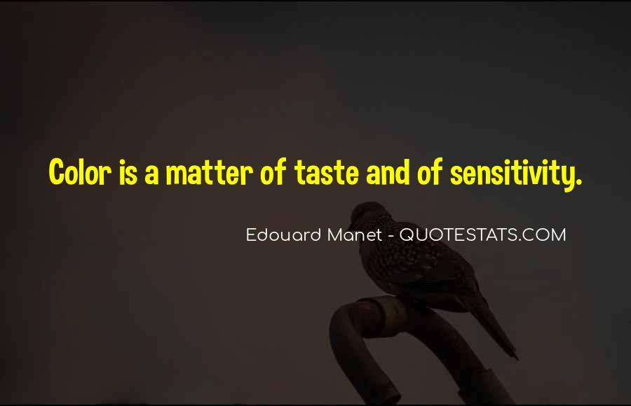 Manet Edouard Quotes #117797