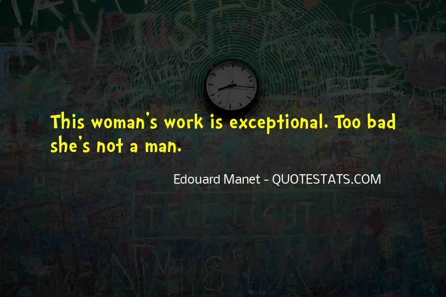 Manet Edouard Quotes #1184399