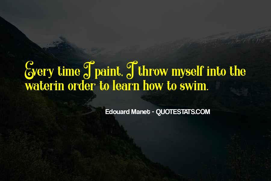 Manet Edouard Quotes #1338809