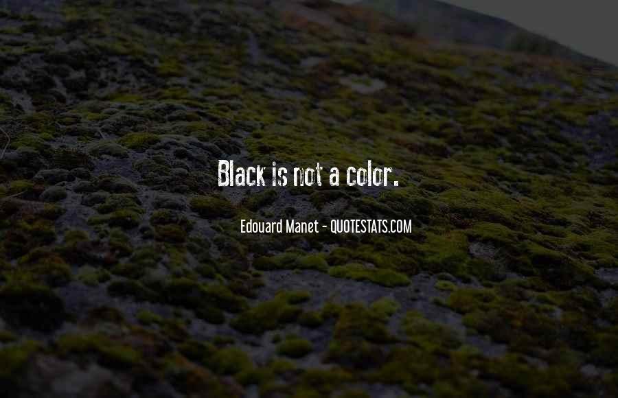 Manet Edouard Quotes #1395570