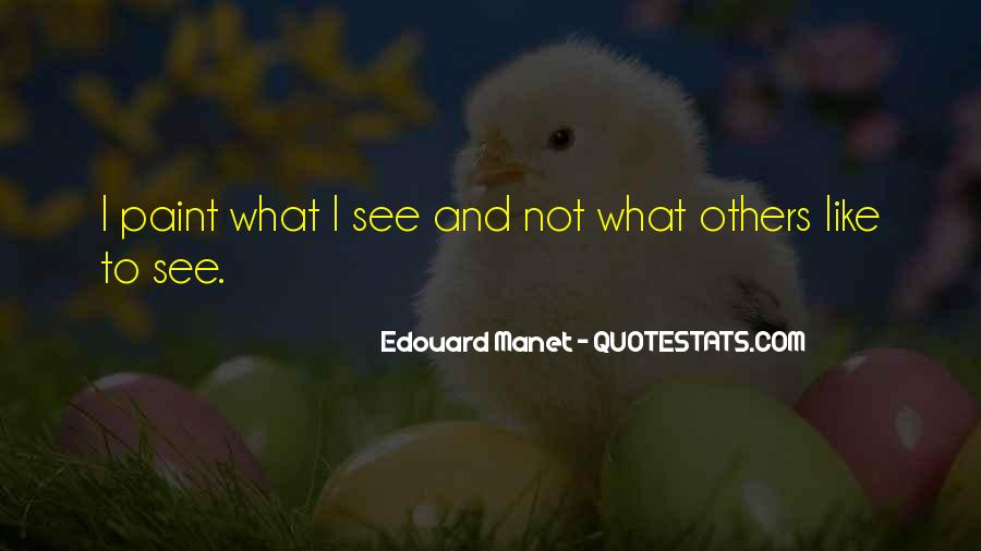 Manet Edouard Quotes #1703459