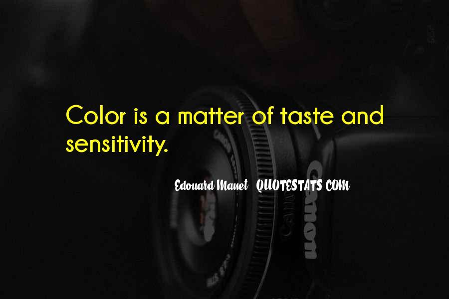 Manet Edouard Quotes #1816989