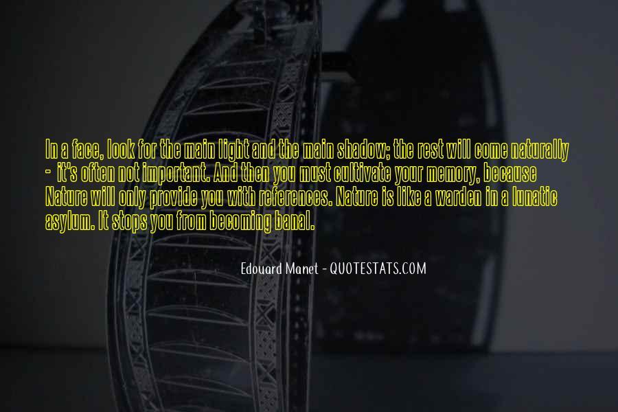 Manet Edouard Quotes #287389