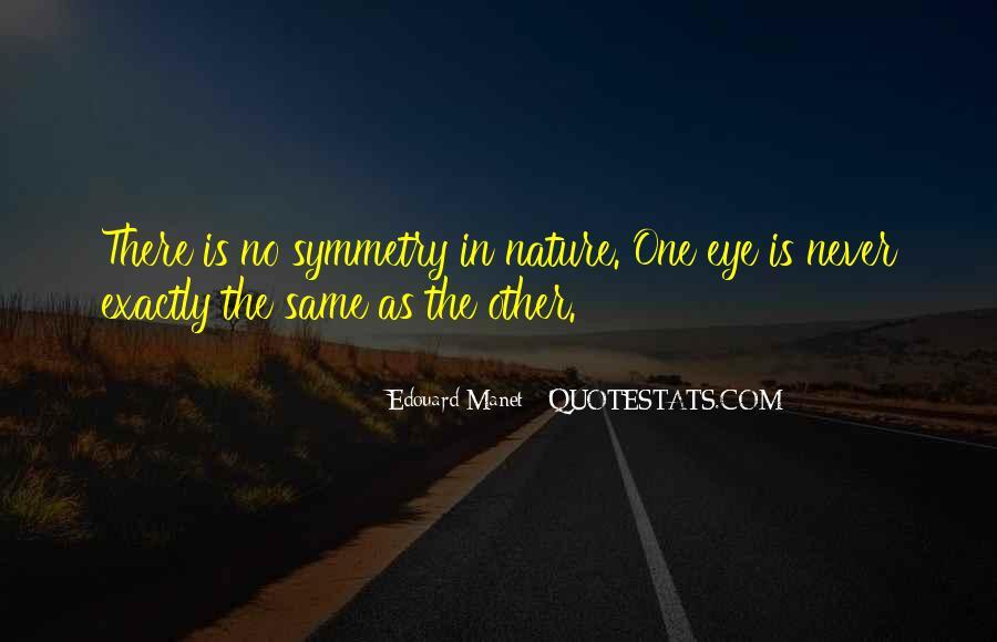Manet Edouard Quotes #319331
