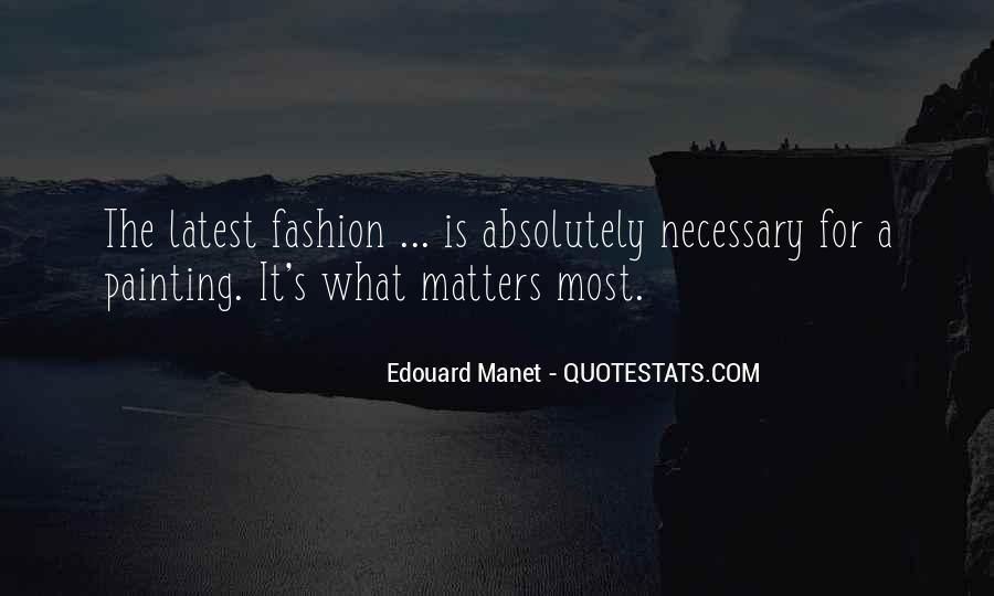 Manet Edouard Quotes #424740
