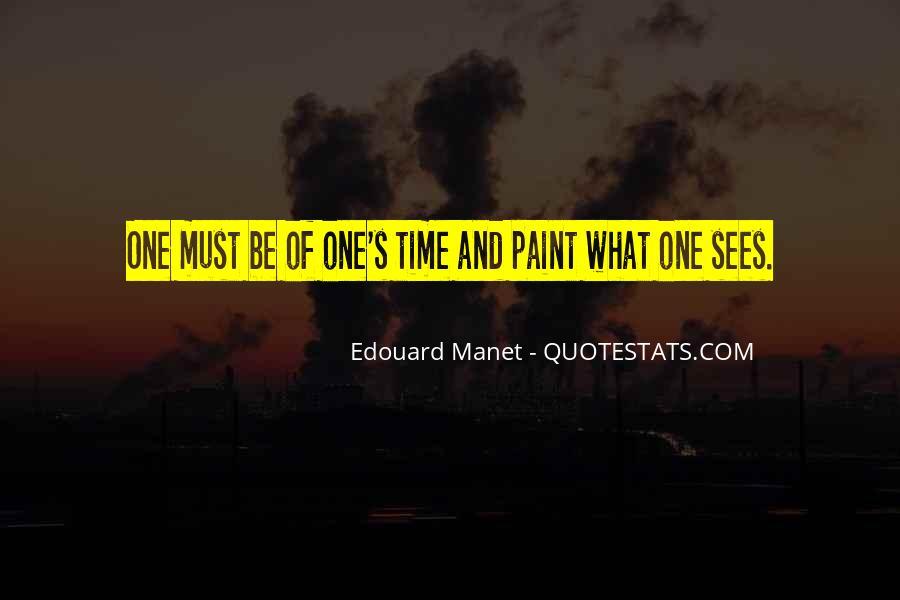 Manet Edouard Quotes #595195