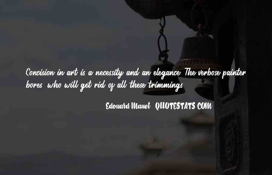 Manet Edouard Quotes #67496