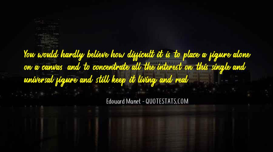 Manet Edouard Quotes #851745