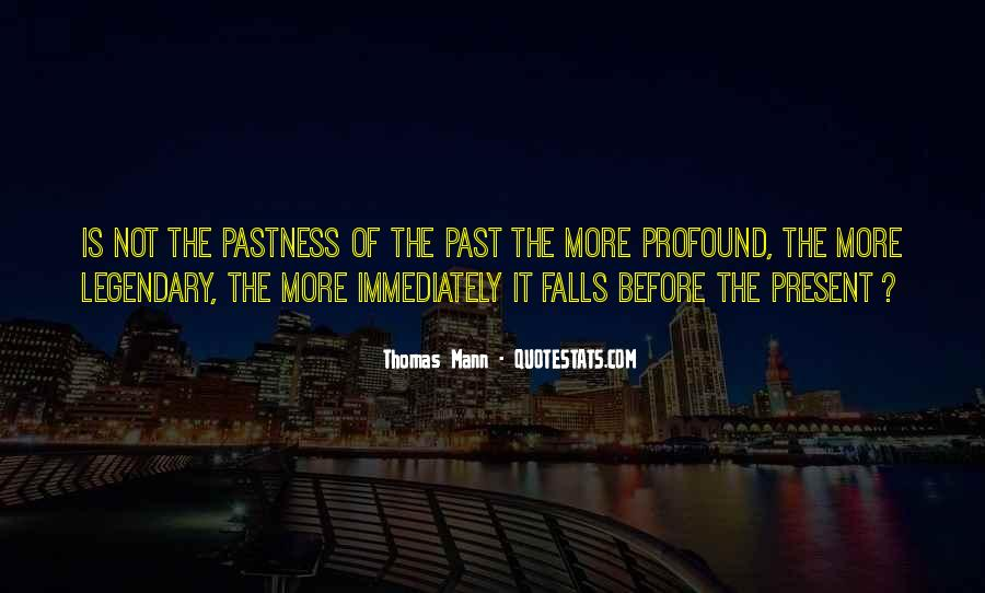 Mann Quotes #6158