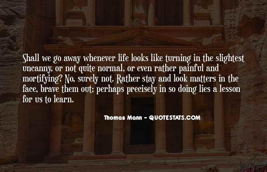 Mann Quotes #8025