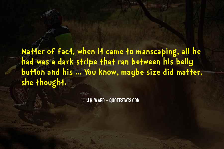 Manscaping Quotes #899451