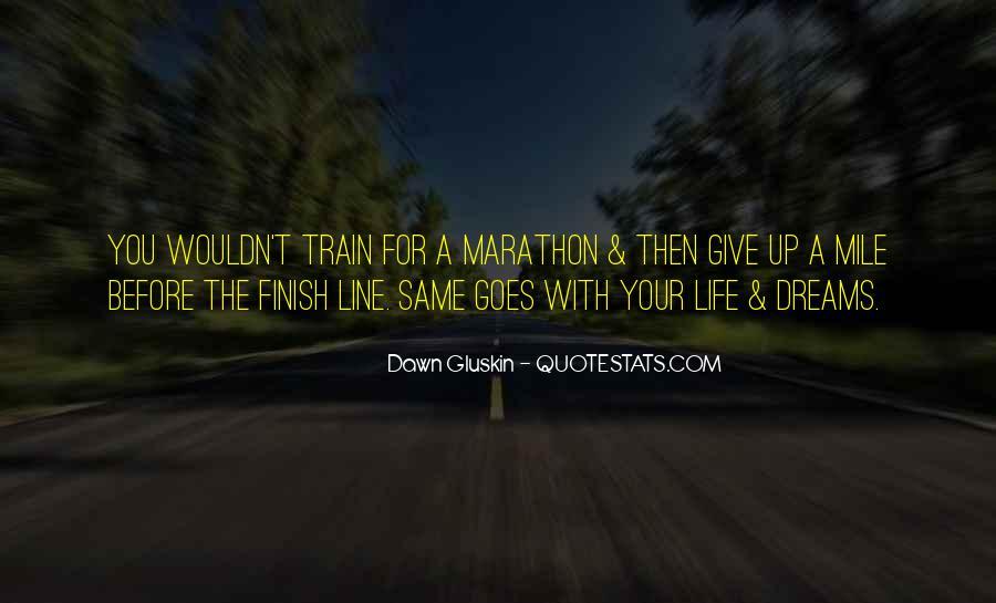 Marathon Finish Line Quotes #1053896