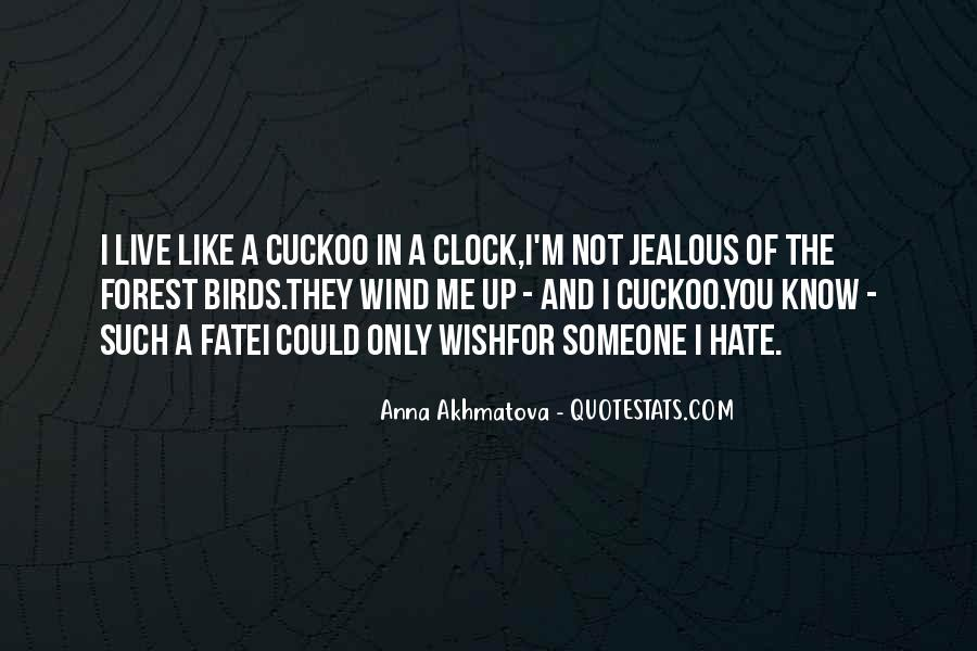 Quotes About Cuckoo Birds #408976