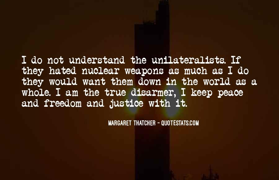 Margaret Thatcher Nuclear Weapons Quotes #1195126