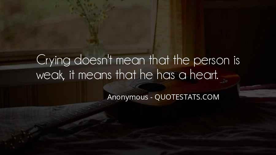 Quotes About Crying Heart #369878