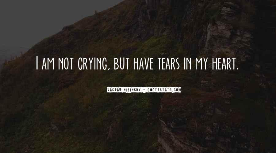 Quotes About Crying Heart #657750