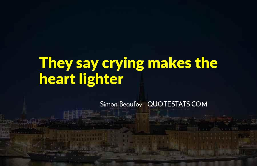 Quotes About Crying Heart #936267