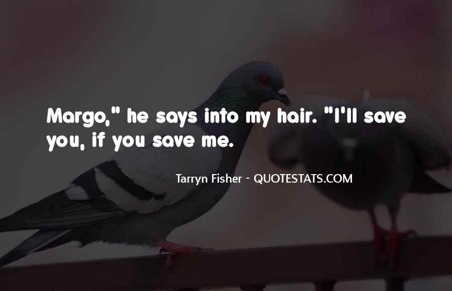 Margo Quotes #426564