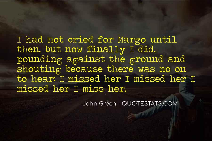 Margo Quotes #486289
