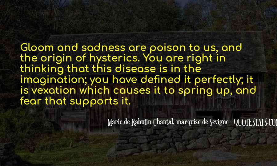 Marie De Sevigne Quotes #1250999