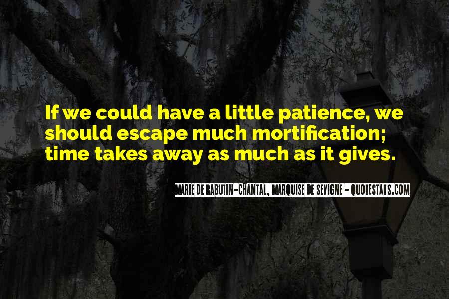 Marie De Sevigne Quotes #1297391
