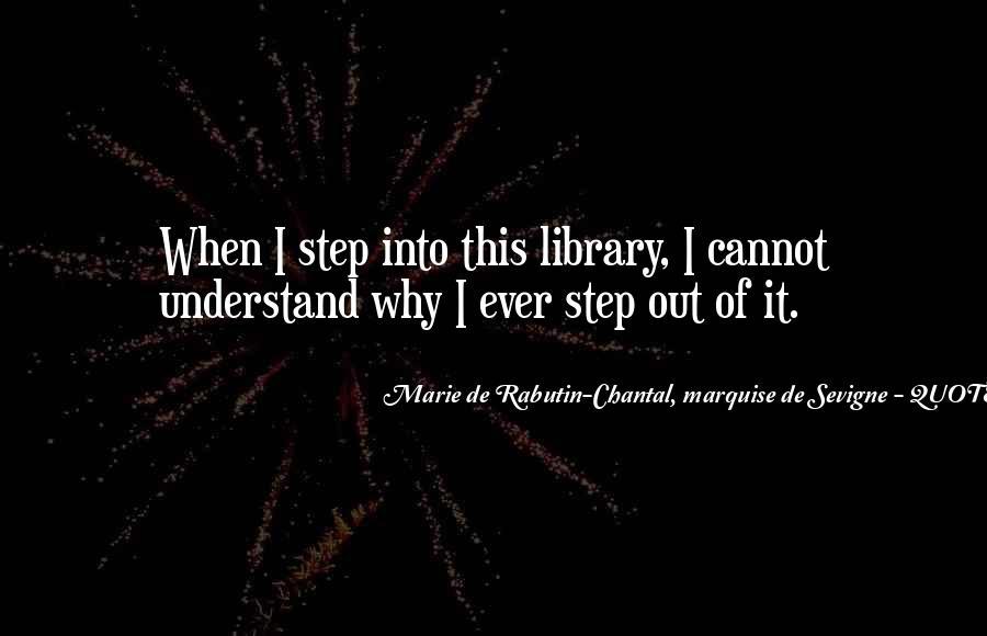 Marie De Sevigne Quotes #1342362