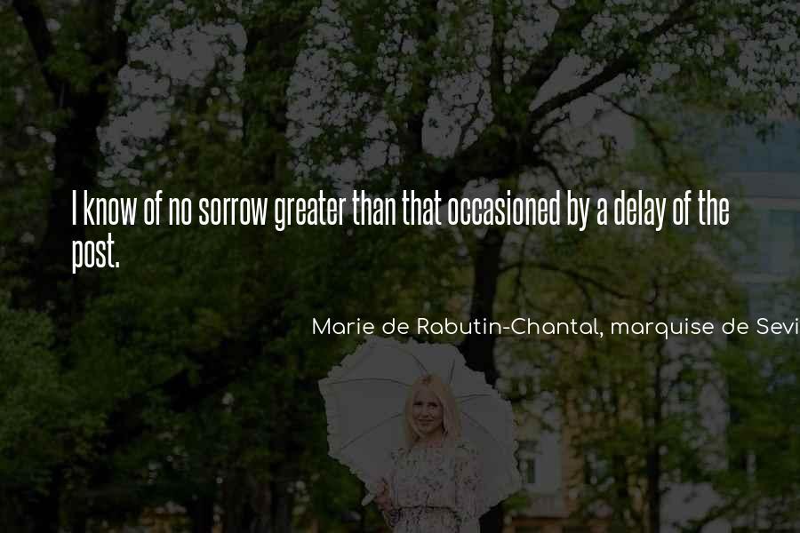 Marie De Sevigne Quotes #1626094