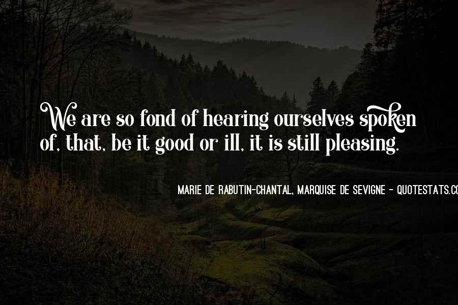 Marie De Sevigne Quotes #866036