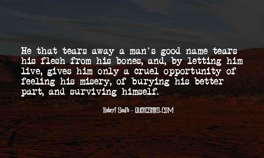 Quotes About Cruel Men #1020598