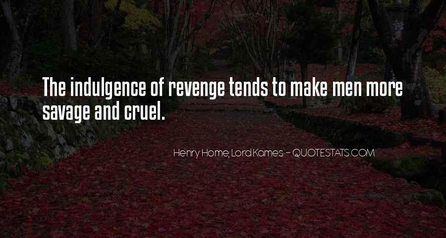 Quotes About Cruel Men #1043158