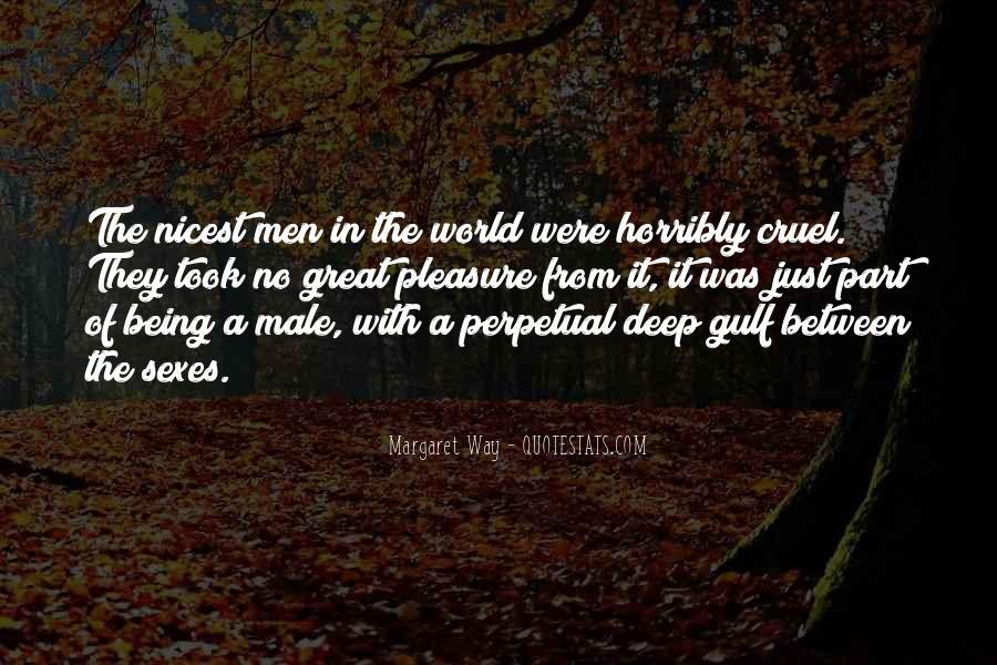 Quotes About Cruel Men #1081270