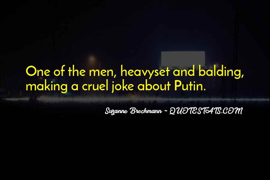 Quotes About Cruel Men #1215847