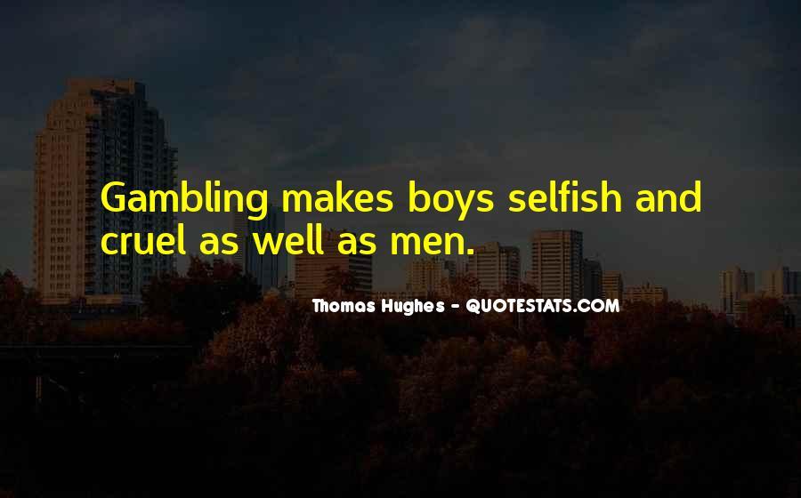 Quotes About Cruel Men #1224121