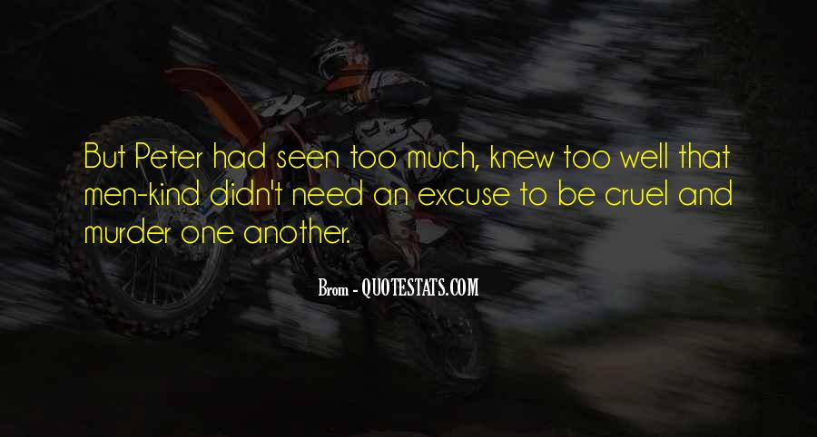 Quotes About Cruel Men #1405047