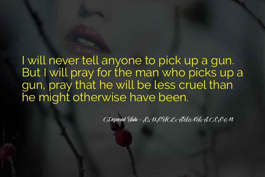 Quotes About Cruel Men #1448731
