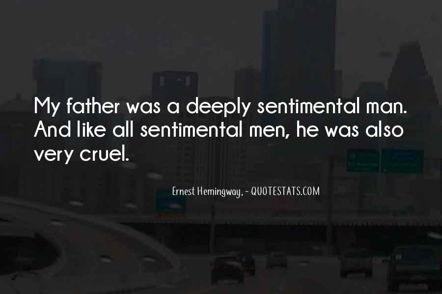 Quotes About Cruel Men #1455990