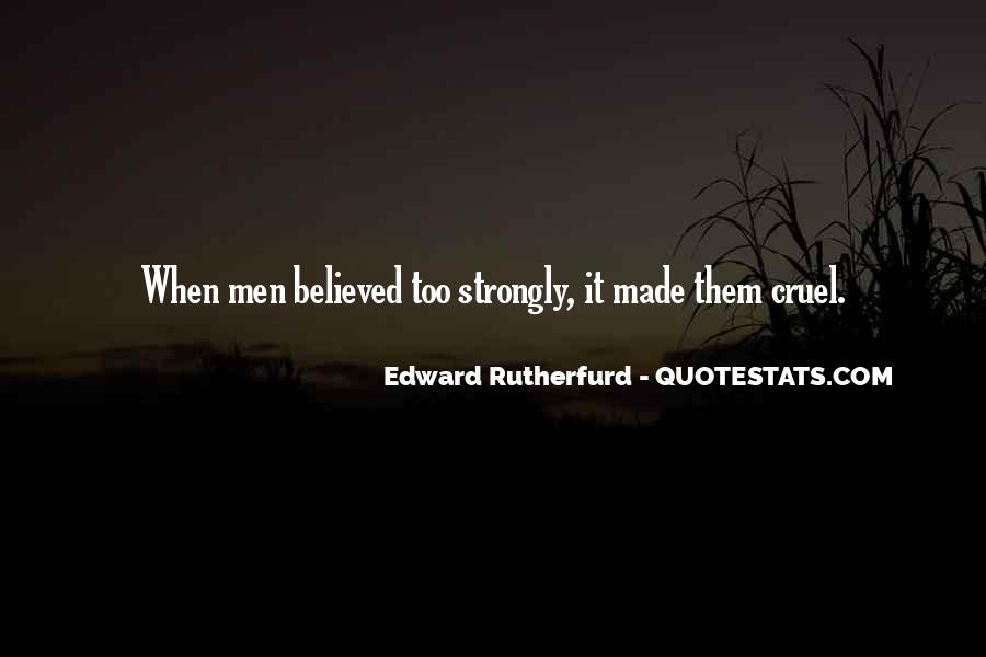 Quotes About Cruel Men #163202