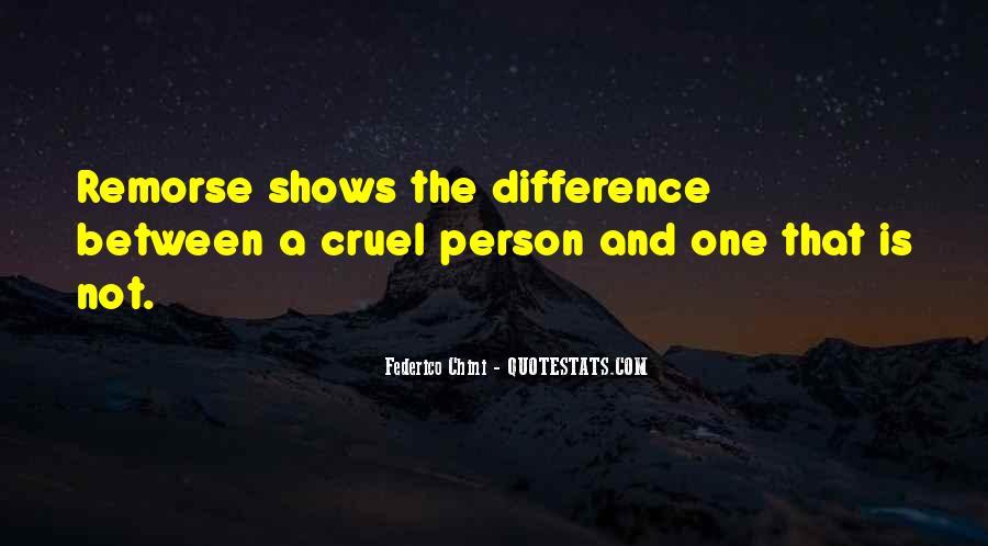 Quotes About Cruel Men #217001