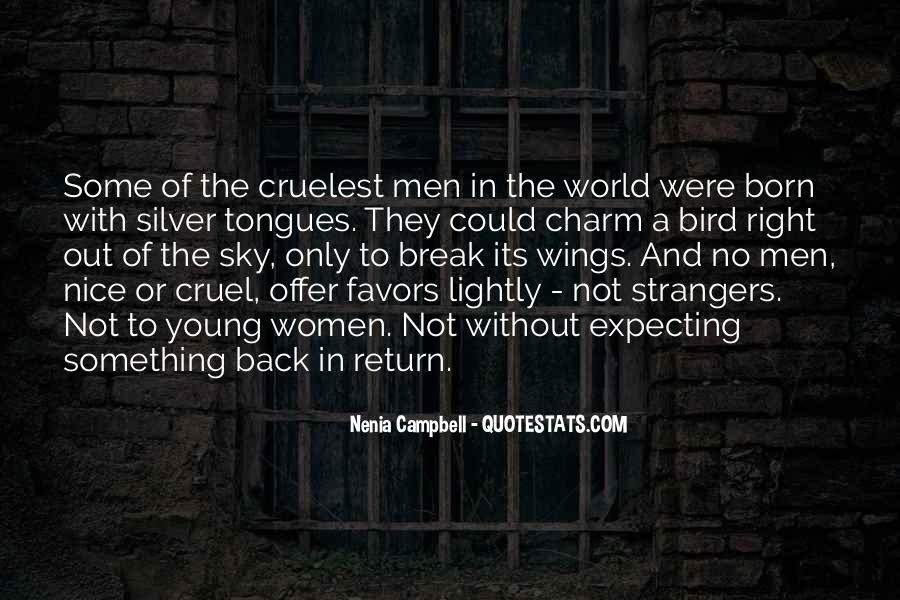 Quotes About Cruel Men #328334