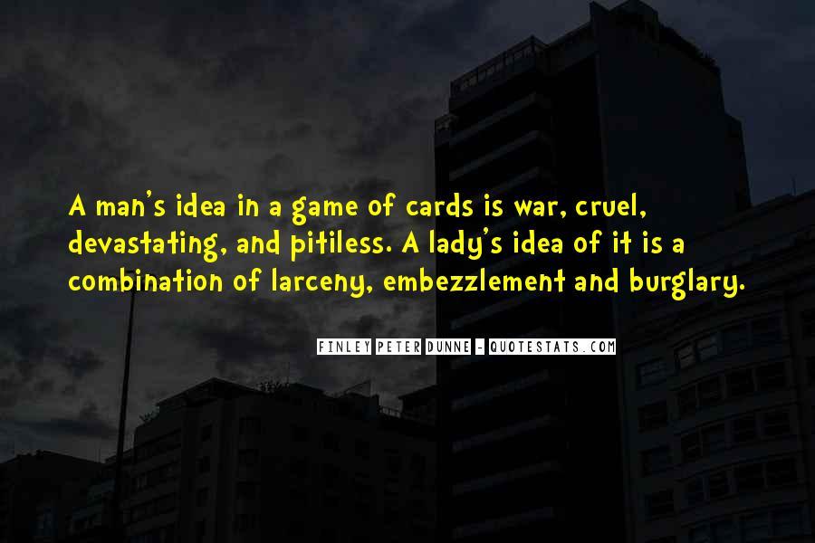 Quotes About Cruel Men #363981