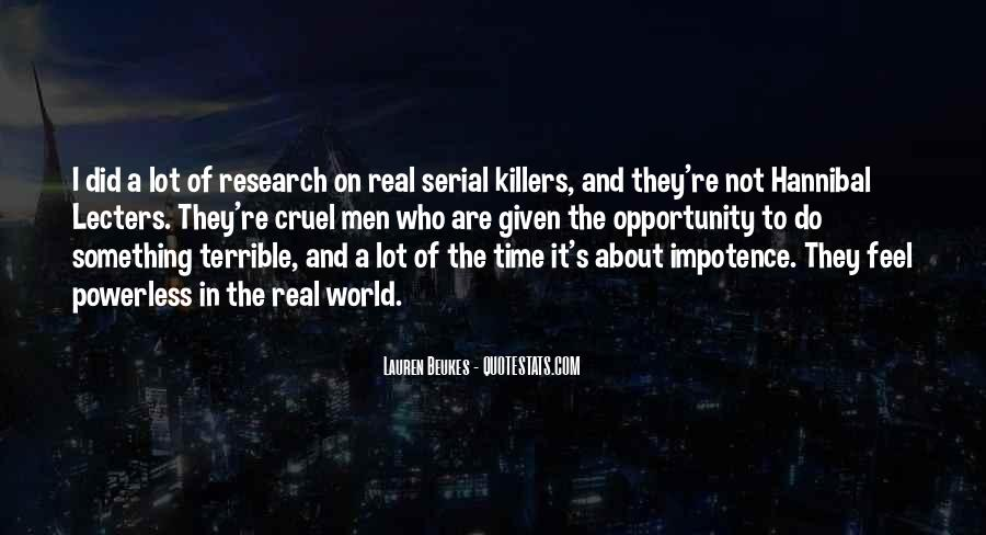 Quotes About Cruel Men #415466