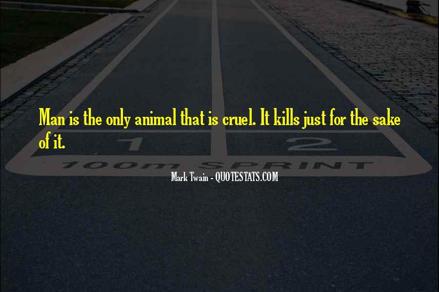 Quotes About Cruel Men #460103