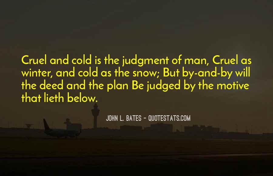 Quotes About Cruel Men #599225